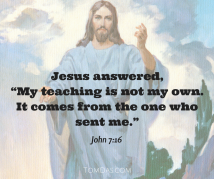 jesus-my-teaching-is-not-my-own