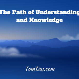 The Path of Understanding and Knowledge