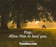 Allow Him to heal you