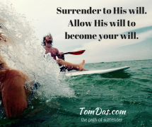 Allow His will to become your will