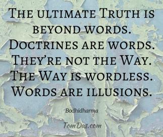 Bodhidharma The ultimate Truth is beyond words