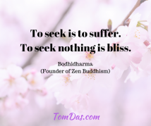 Bodhidharma To seek nothing is bliss