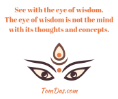 See with the eye of wisdom