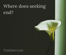 Where does seeking end