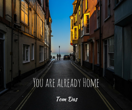 You are already Home