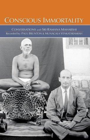 Conscious Immortality Ramana Maharshi
