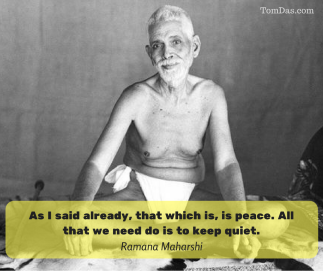 ramana all that we need do is to keep quiet