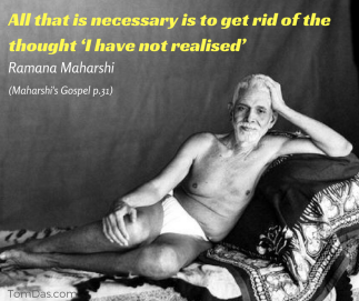 ramana get rid of the thought 'i have not realised_