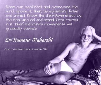 ramana ignore the mind it will gradually subside