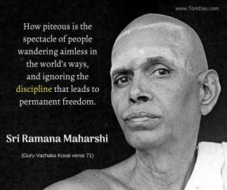ramana ignoring the discipine