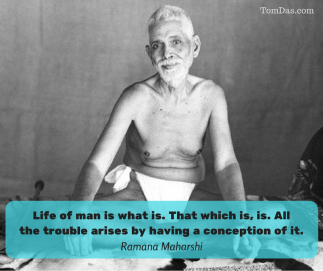 ramana life of man is what is.