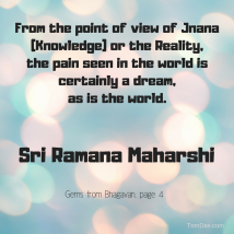ramana pain and the world are dreams