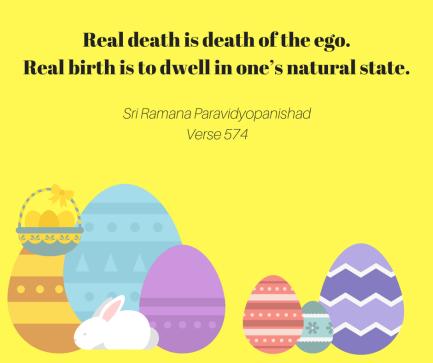 ramana real death, real birth
