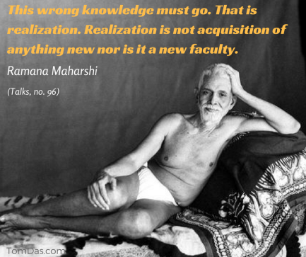 ramana realization is not acquisition of anything new