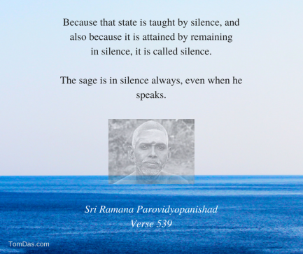 ramana that state is taught by silence and attained by silence