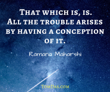 ramana- that which is, is