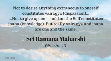 ramana vairagya and jnana are one and the same.