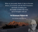 ramana we become what we think