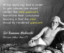 ramana_ render the mind quiescent