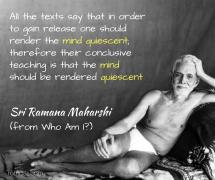 ramana_ render the mind quiescent