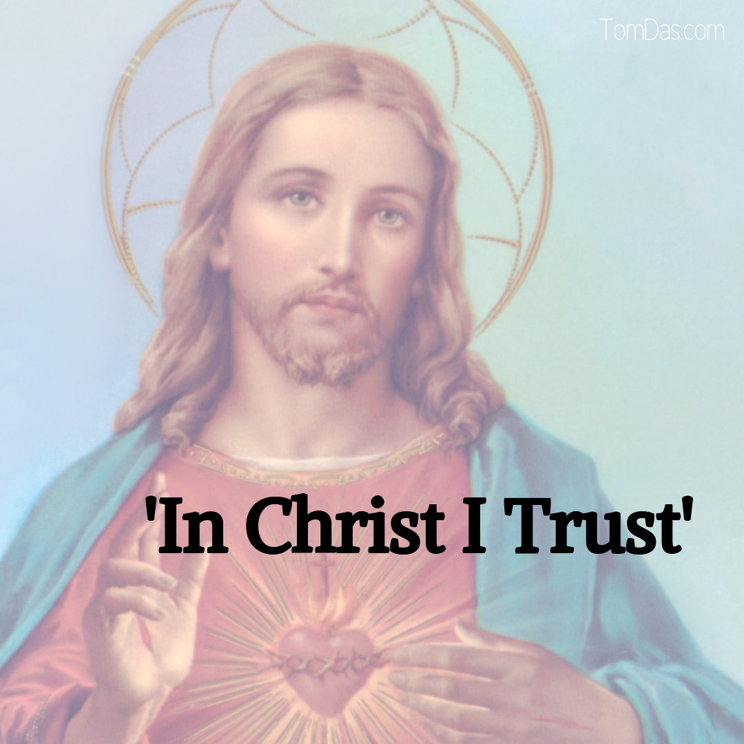 Jesus In Christ I Trust