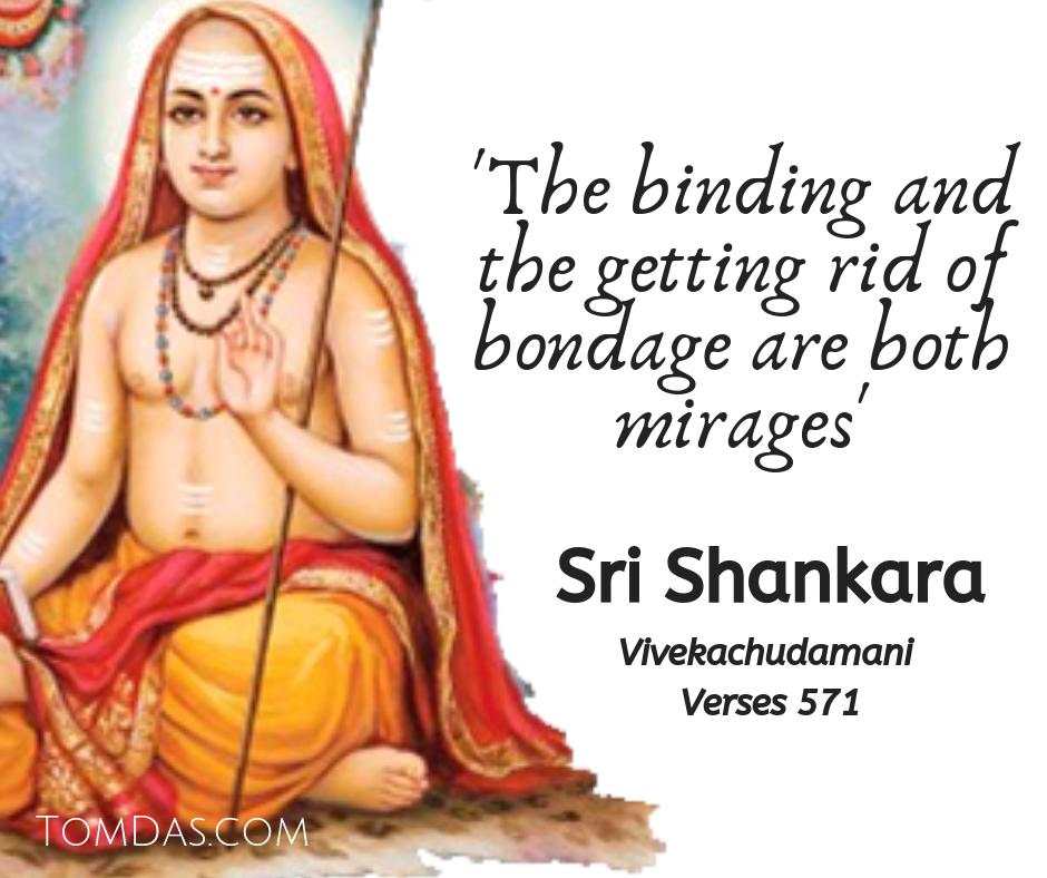 Shankara bondage is a mirage