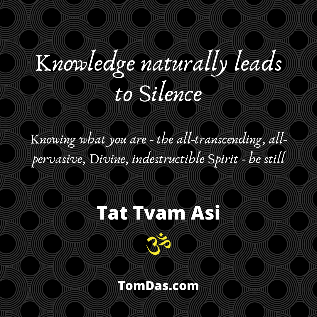 Knowledge naturally leads to Silence