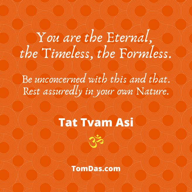 You are the Eternal the Timeless the Formless
