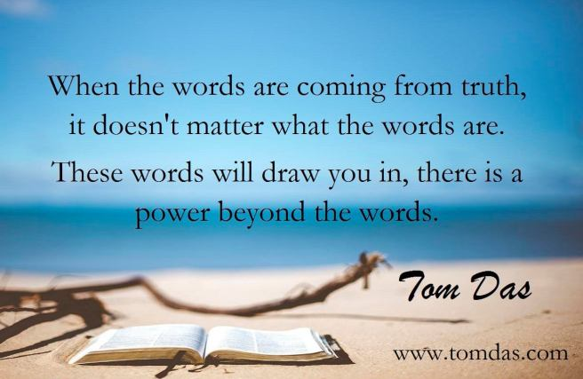 Tom Das power beyond the words