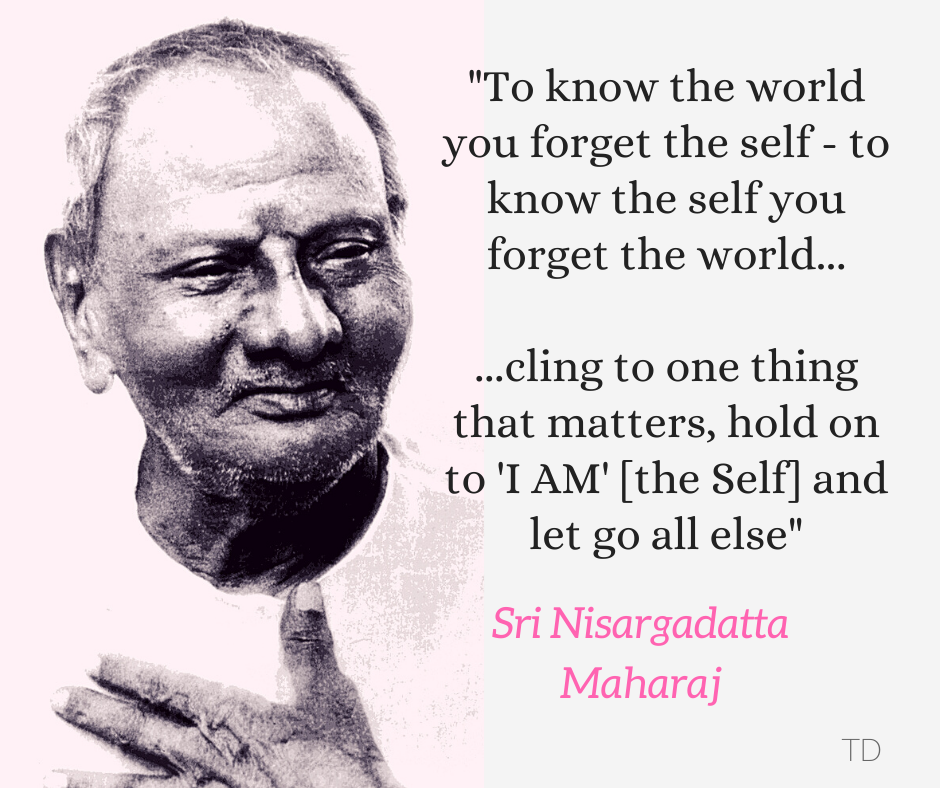 Nisargadatta cling to one thing that matters